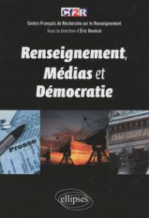 Renseignement, médias et démocratie