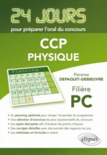 Physique 24 jours pour préparer l'oral du concours CCP - Filière PC