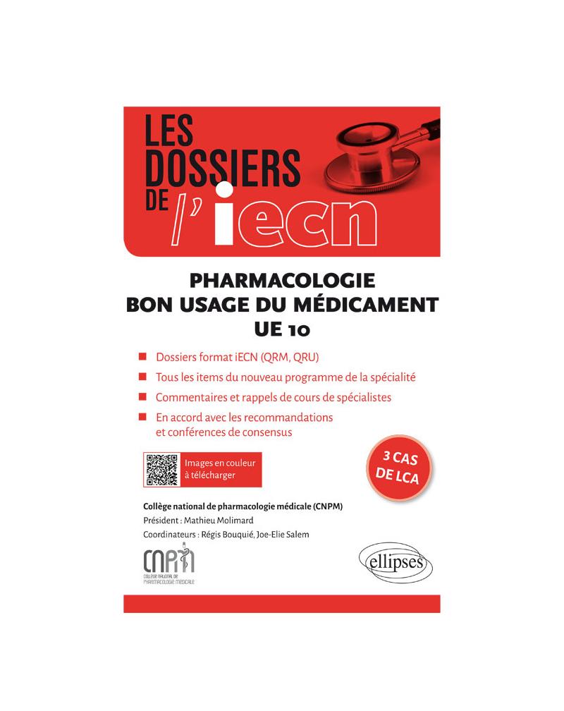 UE10 - Pharmacologie -  Bon usage du médicament