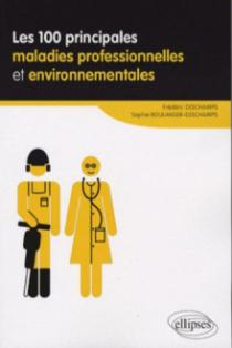 Les 100 principales maladies professionnelles et environnementales