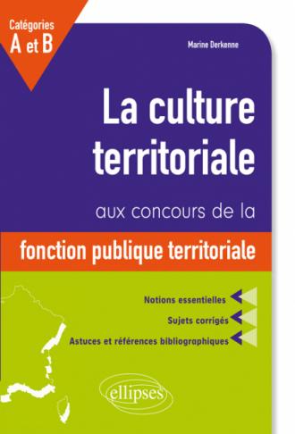 La culture territoriale aux concours de la fonction publique territorial catégories A et B