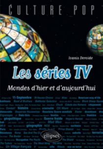 Les séries TV - Mondes d'hier et d'aujourd'hui