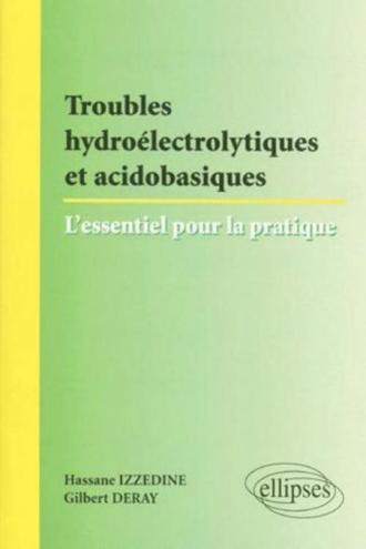 Troubles hydroélectriques et acido-basiques : l'essentiel pour la pratique