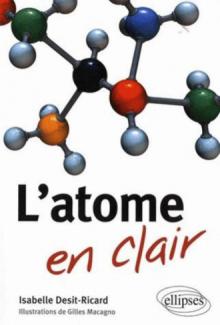 L'atome en clair