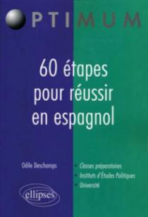 60 étapes pour réussir en espagnol