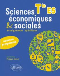 Sciences économiques et sociales. Enseignement obligatoire. Terminale ES. Nouveau programme