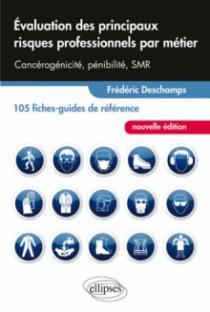 Évaluation des principaux risques professionnels par métier - 105 fiches-guides de référence - nouvelle édition
