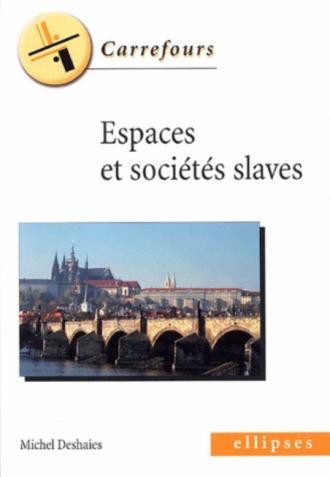 Espaces et sociétés slaves