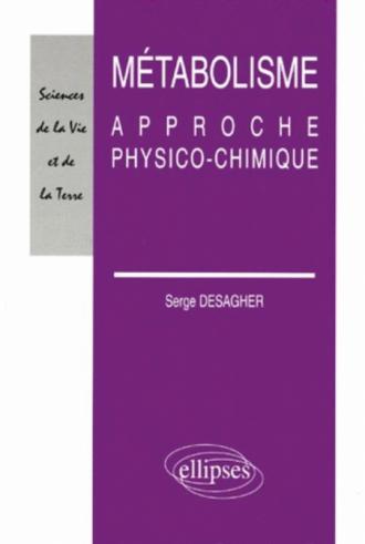Métabolisme - Approche physico-chimique