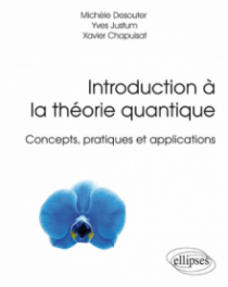 Introduction à la théorie quantique - Concepts, pratiques et applications