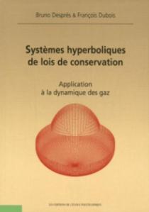 Systèmes hyperboliques de lois de la conservation