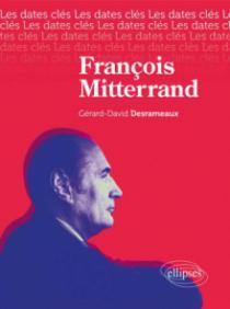 Les dates-clés de François Mitterrand