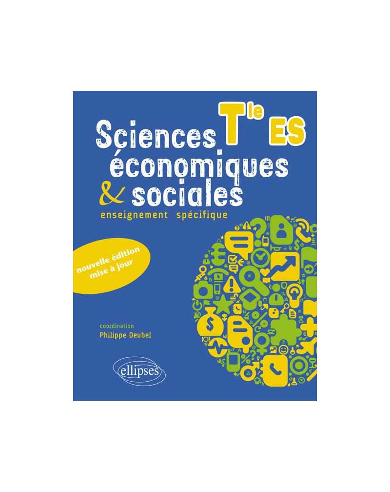 Sciences économiques et sociales - Enseignement obligatoire - Terminale ES - nouvelle édition mise à jour