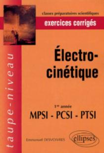 Electrocinétique - 1re année MPSI-PCSI-PTSI - Exercices corrigés