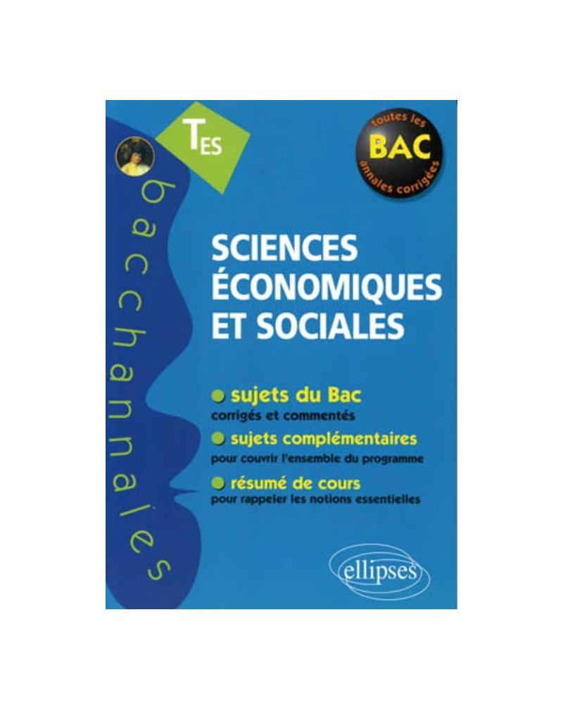Sciences économiques et sociales, Terminale ES - Enseignement obligatoire et de spécialité - nouvelle édition