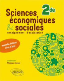Sciences économiques et sociales •Seconde • nouvelle édition conforme au nouveau programme