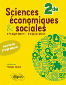 Sciences économiques et sociales - Seconde - conforme au nouveau programme