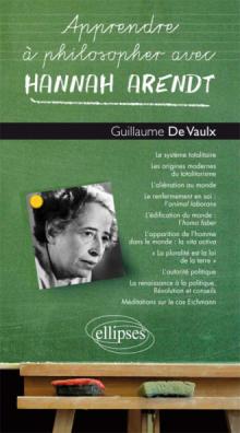 Apprendre à philosopher avec Hannah Arendt