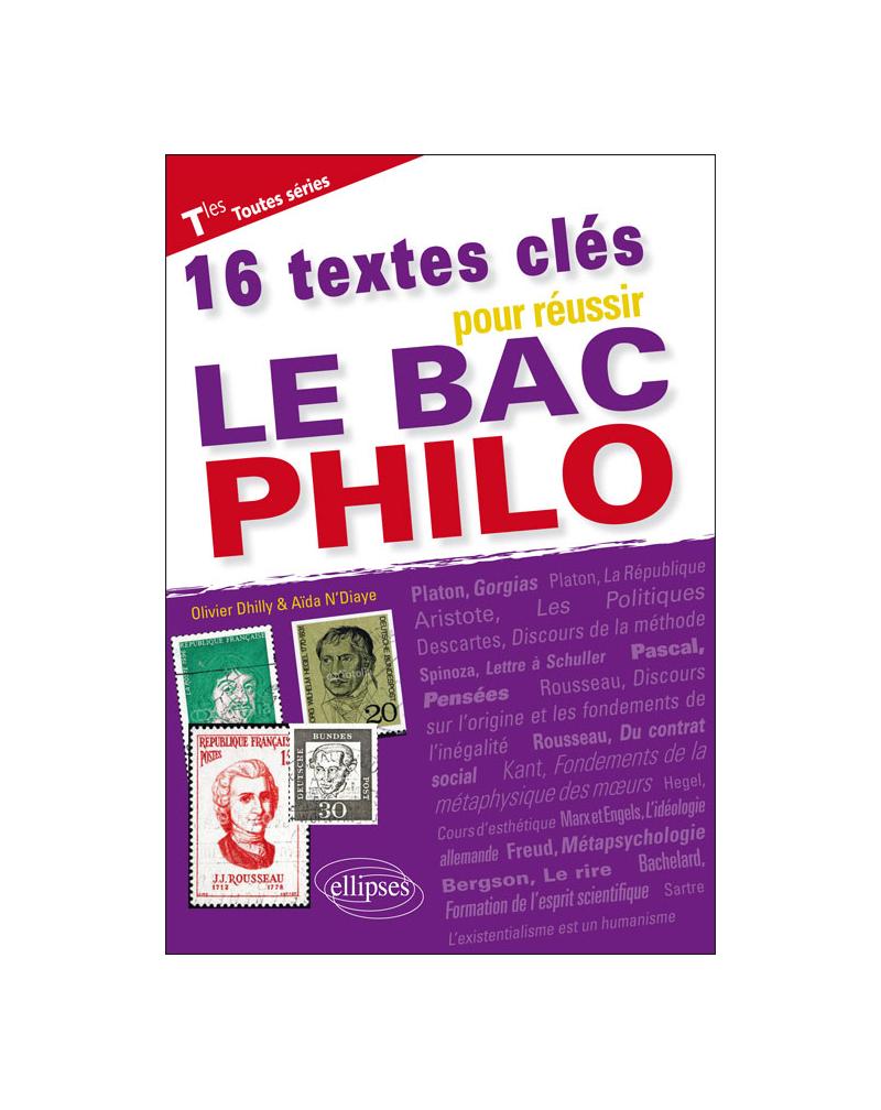 16 textes clés pour réussir le bac philo