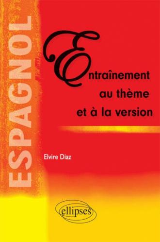 Espagnol - Entraînement au thème et la version