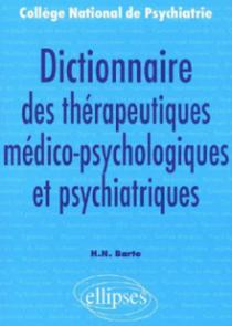 Dictionnaire des thérapeutiques médico-psychologiques et psychiatriques