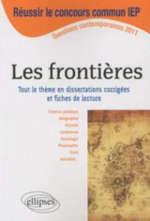 Dissertations sur Les frontières - Thème au programme du concours commun ScPo/IEP 2011