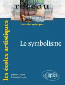 Le symbolisme. Nouvelle édition