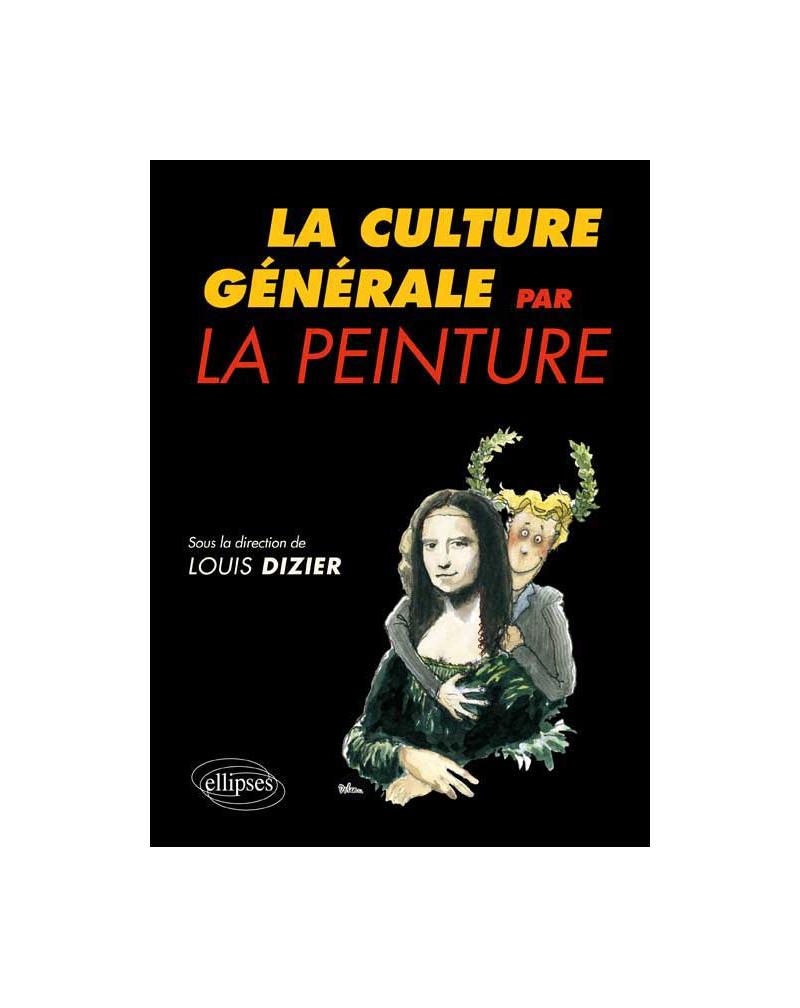 La Culture générale par la peinture