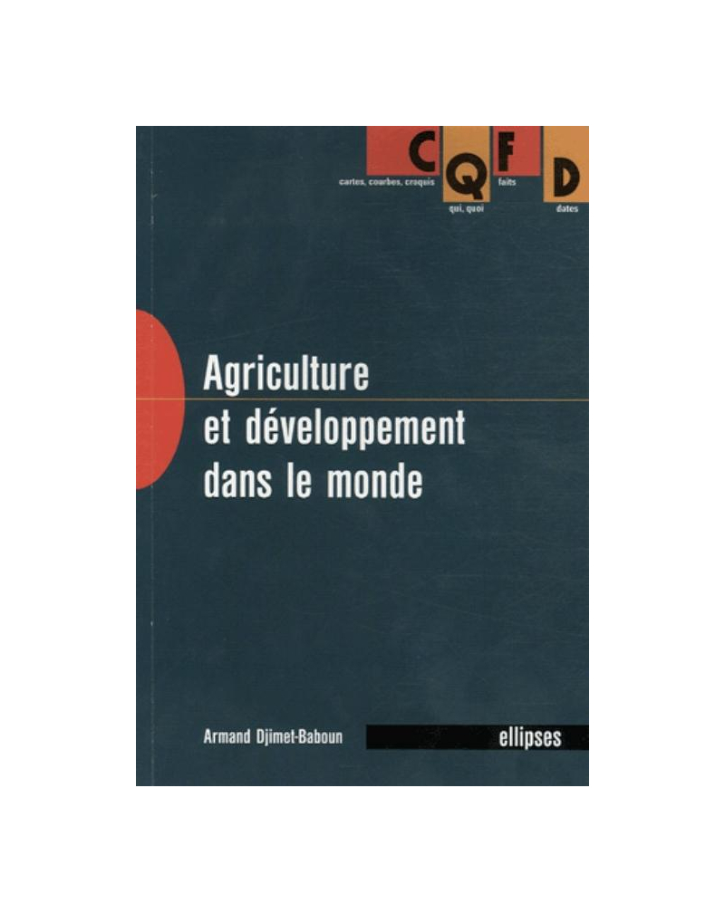 Agriculture et développement dans le monde