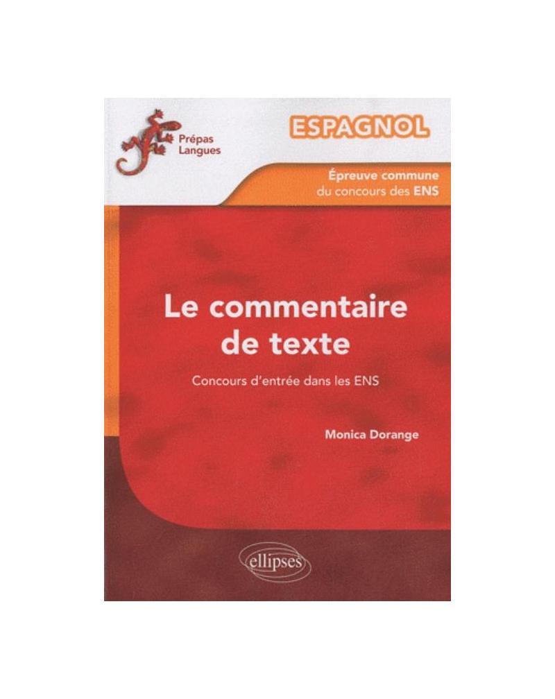 Espagnol - L'épreuve commune de commentaire de texte du concours d'entrée aux ENS