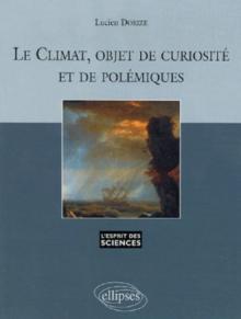 Le climat, objet de curiosité et de polémiques - n° 37