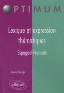 Lexique et expression thématiques - Espagnol-Français