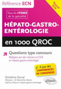 Hépato-Gastro-Entérologie en 1000 QROC