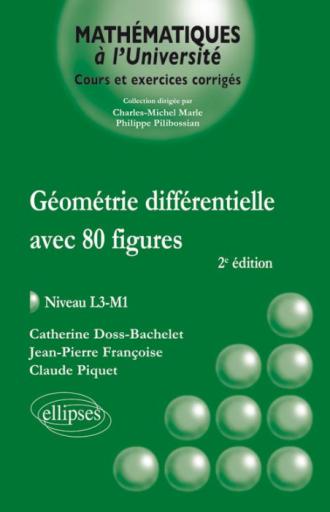 Géométrie différentielle Avec 80 figures - niveau L3-M1 - 2e édition