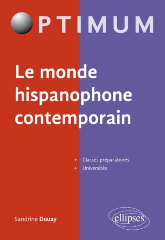 Le monde hispanophone contemporain