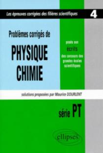 Physique et Chimie posés aux concours scientifiques, PT - 1998 - Tome 4