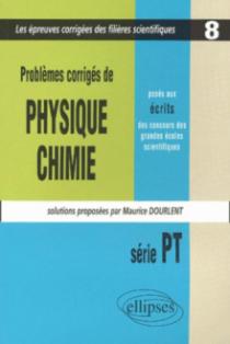 Physique et Chimie posés aux concours scientifiques, PT - 2001-2002 - Tome 8