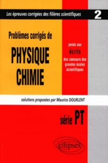 Physique et Chimie posés aux concours scientifiques, PT - 1997 - Tome 2