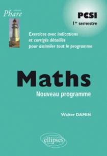 Mathématiques PCSI - Exercices corrigés - 1re semestre - conforme au nouveau programme 2013