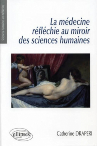 La médecine réfléchie au miroir des sciences humaines