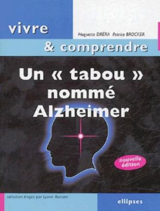 Un tabou nommé Alzheimer - 2e édition