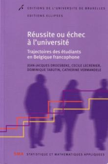 Réussite ou échec à l'université. Trajectoire des étudiants en Belgique francophone