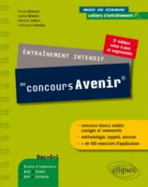 Entraînement intensif au concours Avenir® - 3e édition mise à jour et augmentée