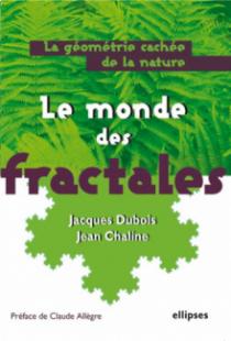 Le monde des fractales, La géométrie cachée de la nature
