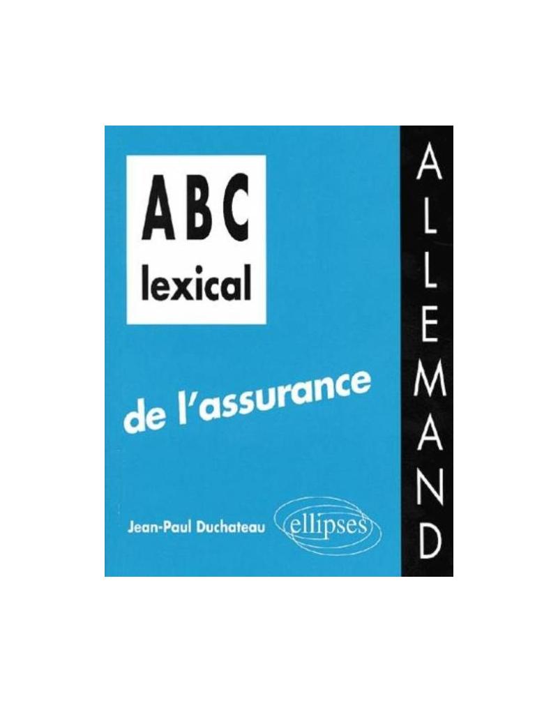 ABC lexical de l'assurance (allemand)
