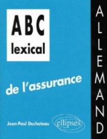 ABC lexical de l'assurance (allemand)