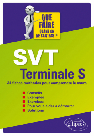 SVT Terminale S - 34 fiches-méthodes pour comprendre le cours