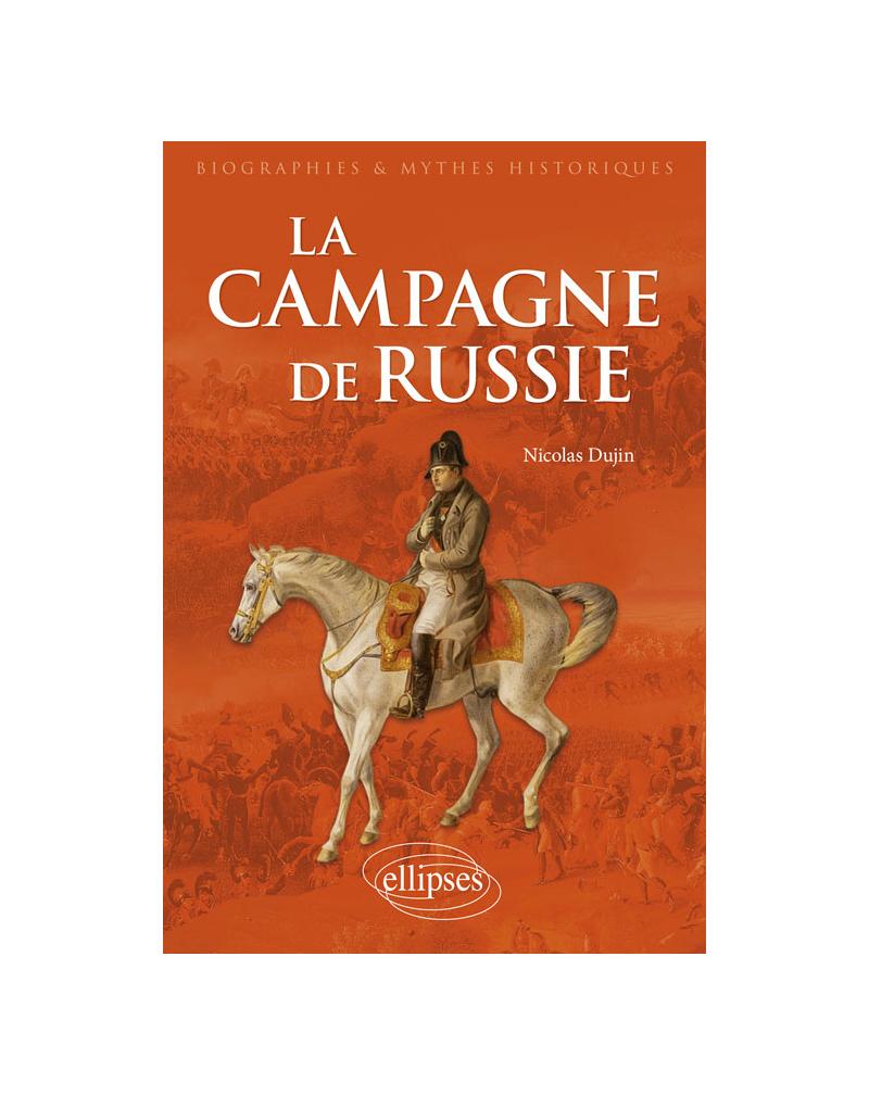 La Campagne de Russie