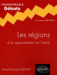 Les régions et la régionalisation en France