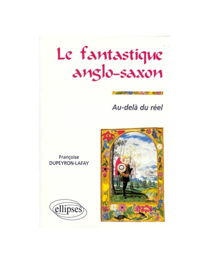 Le fantastique anglo-saxon - Au-delà du réel